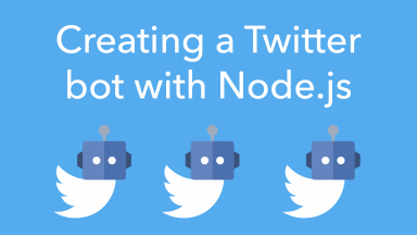 Creating a Twitter bot with Node.js