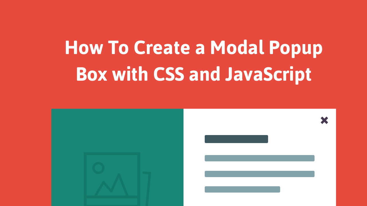 How to create a modal popup box with css and javascript - Css display table tutorial ...
