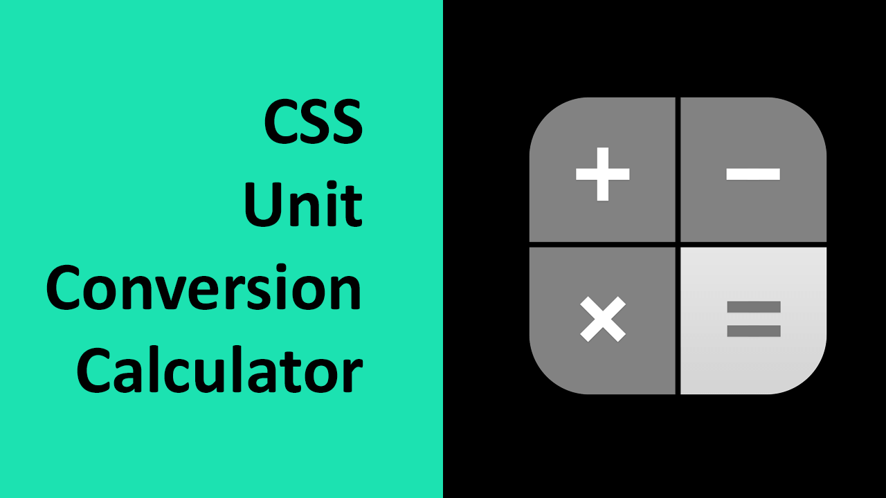 CSS Unit Conversion Calculator