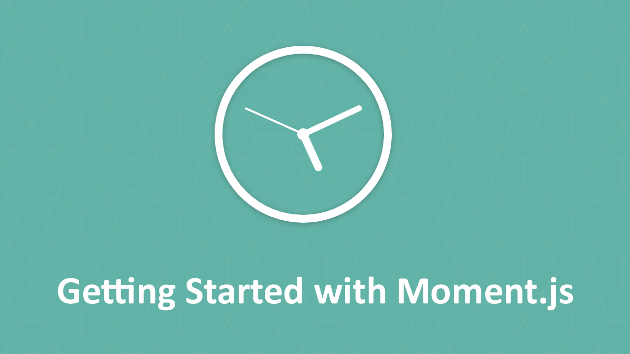 Getting Started with Moment.js