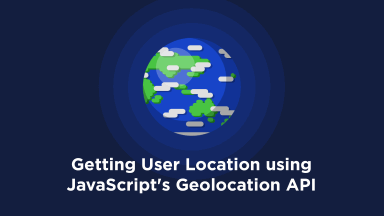 Getting User Location using JavaScript's Geolocation API