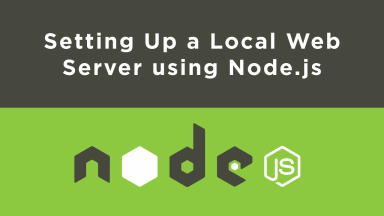 Setting Up a Local Web Server using Node.js